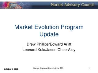 Market Evolution Program Update