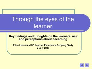 Through the eyes of the learner
