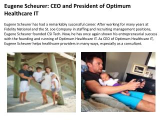 Eugene Scheurer: CEO and President of Optimum Healthcare IT