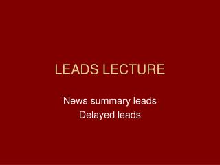 LEADS LECTURE