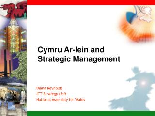 Cymru Ar-lein and  Strategic Management