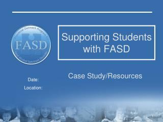 Supporting Students with FASD