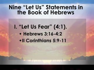 "Nine ""Let Us"" Statements in the Book of Hebrews"