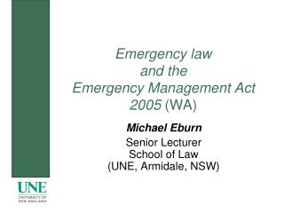 Emergency law and the Emergency Management Act 2005  (WA)
