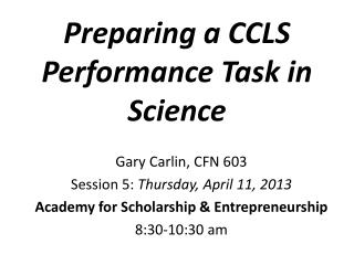 Preparing a CCLS Performance Task in  Science