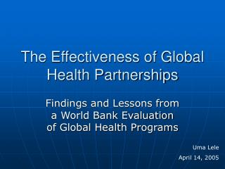 The Effectiveness of Global Health Partnerships