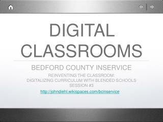 DIGITAL CLASSROOMS