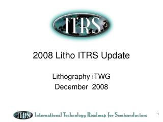 2008 Litho ITRS Update