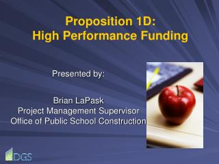 Proposition 1D: High Performance Funding