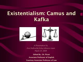 Existentialism: Camus and Kafka