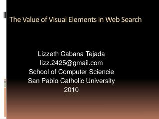 The Value of Visual Elements in Web Search