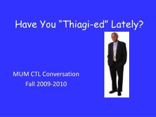 """Have You """"Thiagi-ed"""" Lately?"""