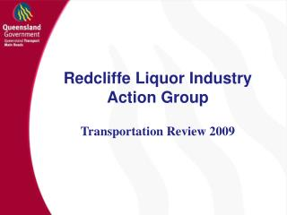 Redcliffe Liquor Industry Action Group