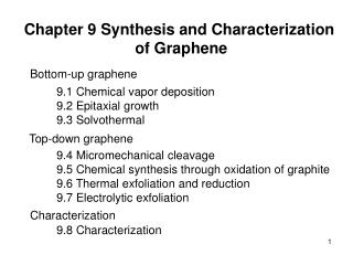 Chapter 9 Synthesis and Characterization  of Graphene