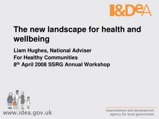 The new landscape for health and wellbeing