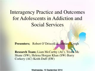 Interagency Practice and Outcomes for Adolescents in Addiction and Social Services