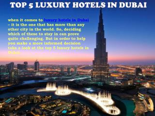 5 luxurious hotels in Dubai
