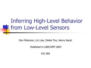 Inferring High-Level Behavior from Low-Level Sensors