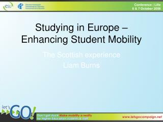 Studying in Europe – Enhancing Student Mobility