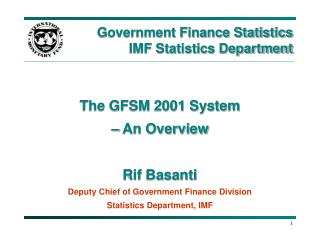 Government Finance Statistics IMF Statistics Department