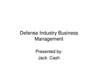 Defense Industry Business Management