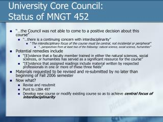 University Core Council:  Status of MNGT 452