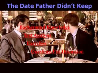 The Date Father Didn't Keep