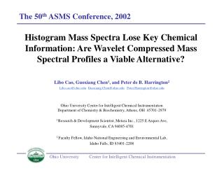 The 50 th  ASMS Conference, 2002