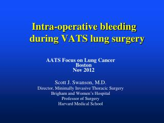 Intra-operative bleeding during VATS lung surgery