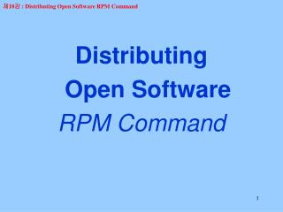 Distributing   Open Software RPM Command