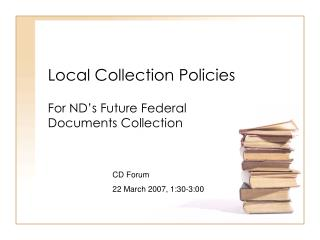 Local Collection Policies