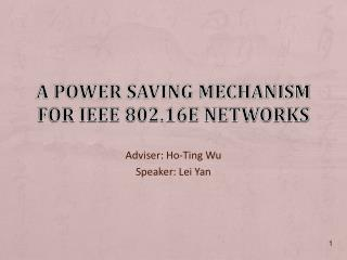 A Power Saving Mechanism for IEEE 802.16e Networks