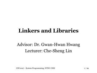Linkers and Libraries