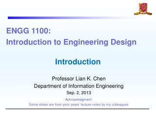 ENGG 1100:  Introduction to Engineering  Design