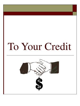 To Your Credit