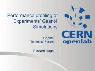 Performance profiling of Experiments' Geant4 Simulations