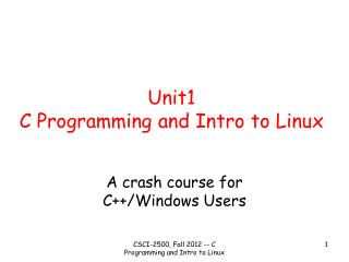 Unit1 C Programming and Intro to Linux