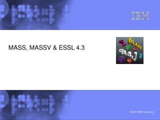 MASS, MASSV & ESSL 4.3