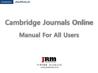 Cambridge Journals Online Manual For All Users