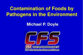 Contamination of Foods by Pathogens in the Environment