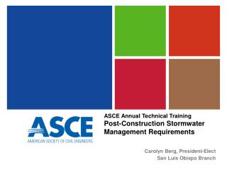ASCE Annual Technical Training  Post-Construction Stormwater Management Requirements