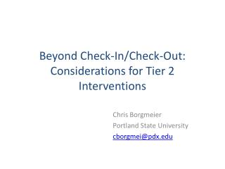 Beyond Check-In/Check-Out: Considerations for Tier 2 Interventions