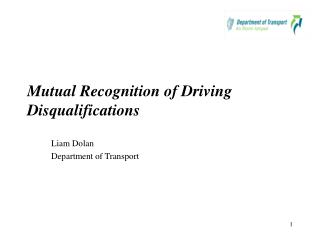 Mutual Recognition of Driving Disqualifications
