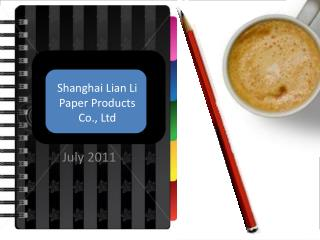 Shanghai Lian Li Paper Products Co., Ltd
