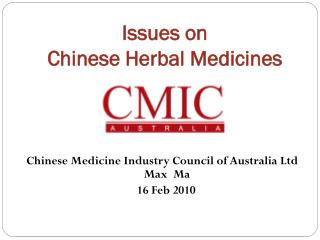 Issues on  Chinese Herbal Medicines