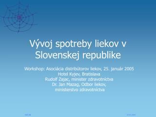 Vývoj spotreby liekov v Slovenskej republike