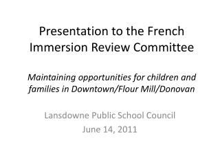 Lansdowne Public School Council June 14, 2011