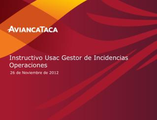 Instructivo Usac Gestor de Incidencias Operaciones
