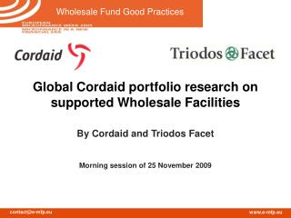Global Cordaid portfolio research on  supported Wholesale Facilities