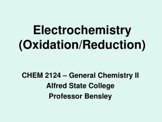 Electrochemistry (Oxidation/Reduction)